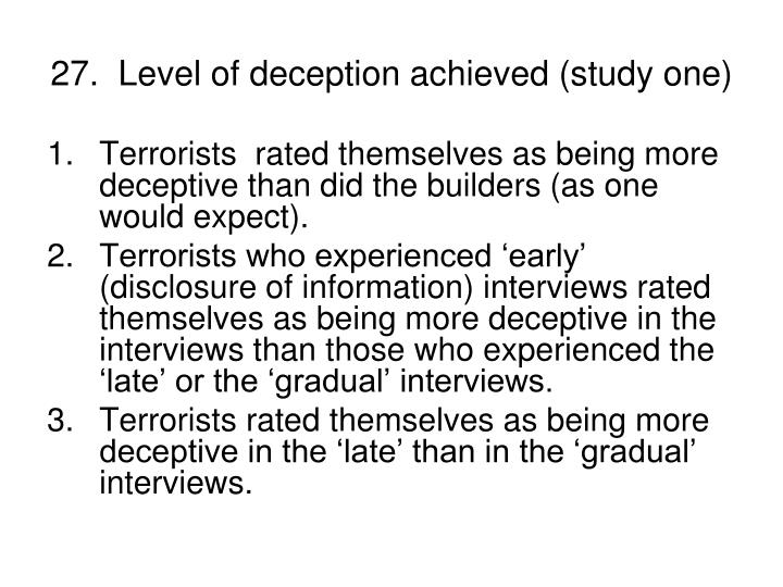27.  Level of deception achieved (study one)