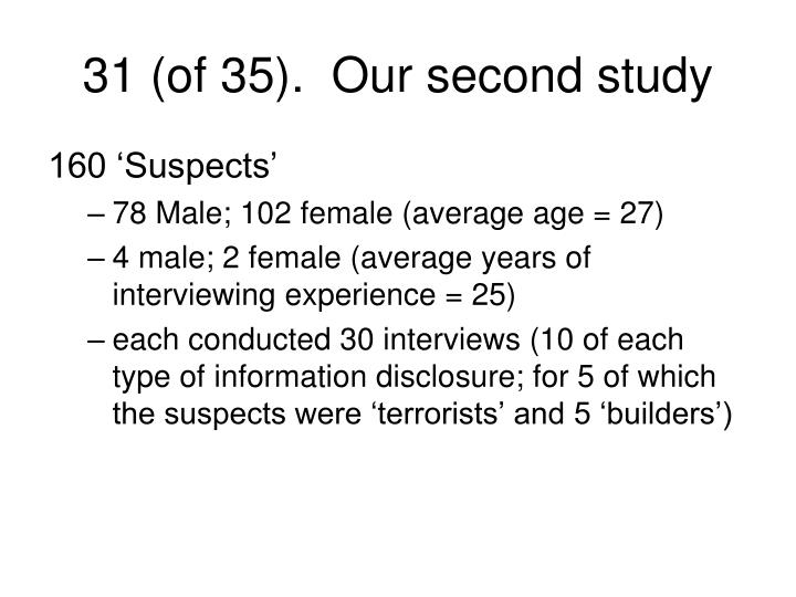 31 (of 35).  Our second study