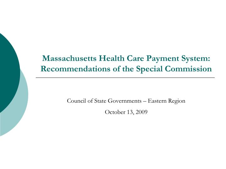 massachusetts health care payment system recommendations of the special commission n.
