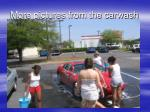 more pictures from the carwash