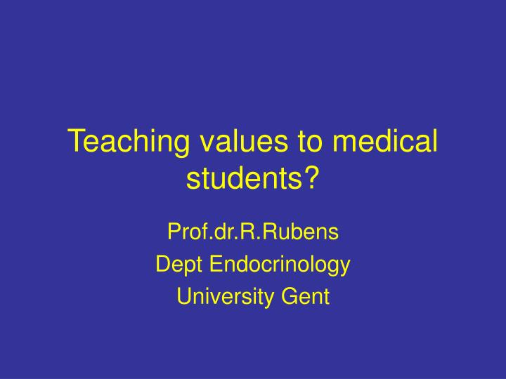 teaching values to medical students n.