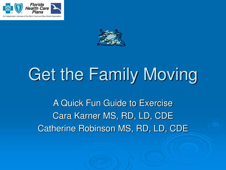 Get the family moving