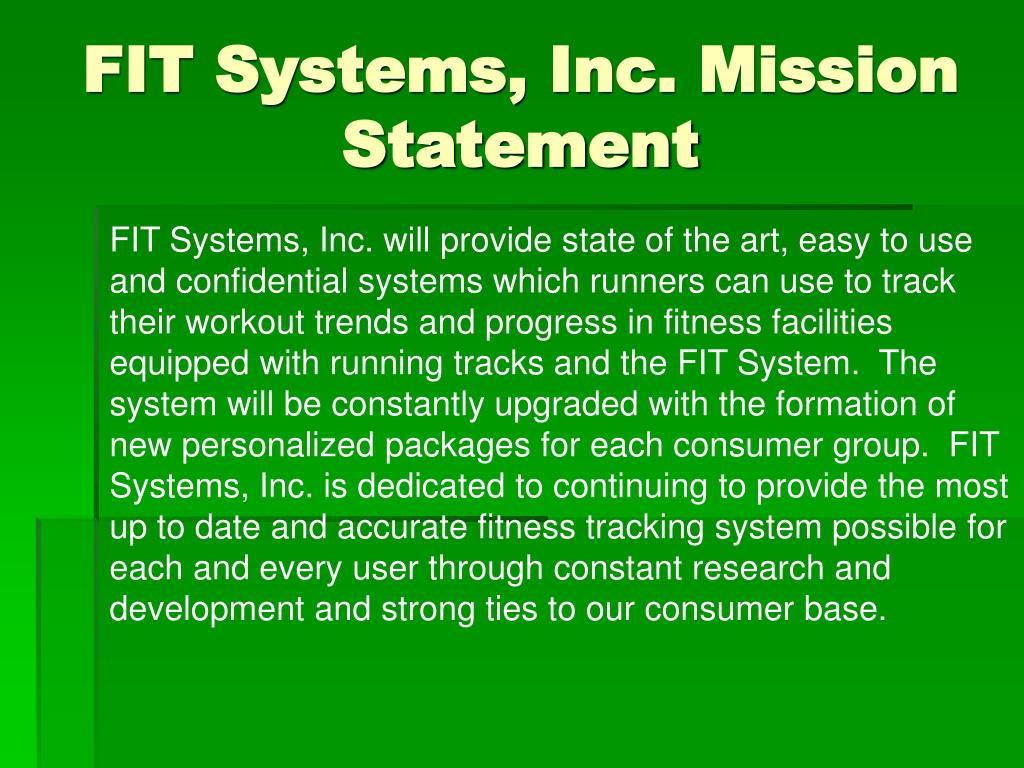 FIT Systems, Inc. Mission Statement