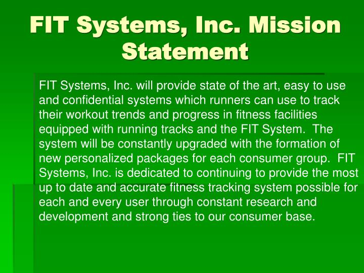 Fit systems inc mission statement