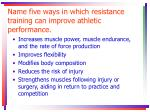 name five ways in which resistance training can improve athletic performance