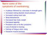 name some of the symptoms of overtraining