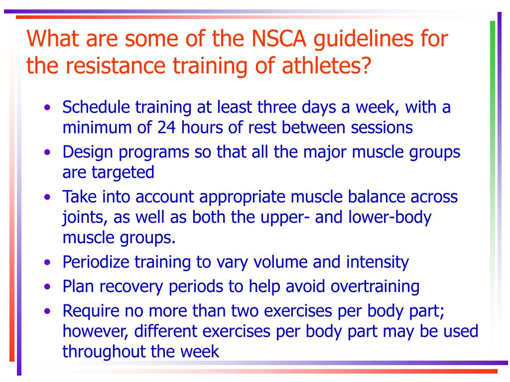 What are some of the NSCA guidelines for the resistance training of athletes?