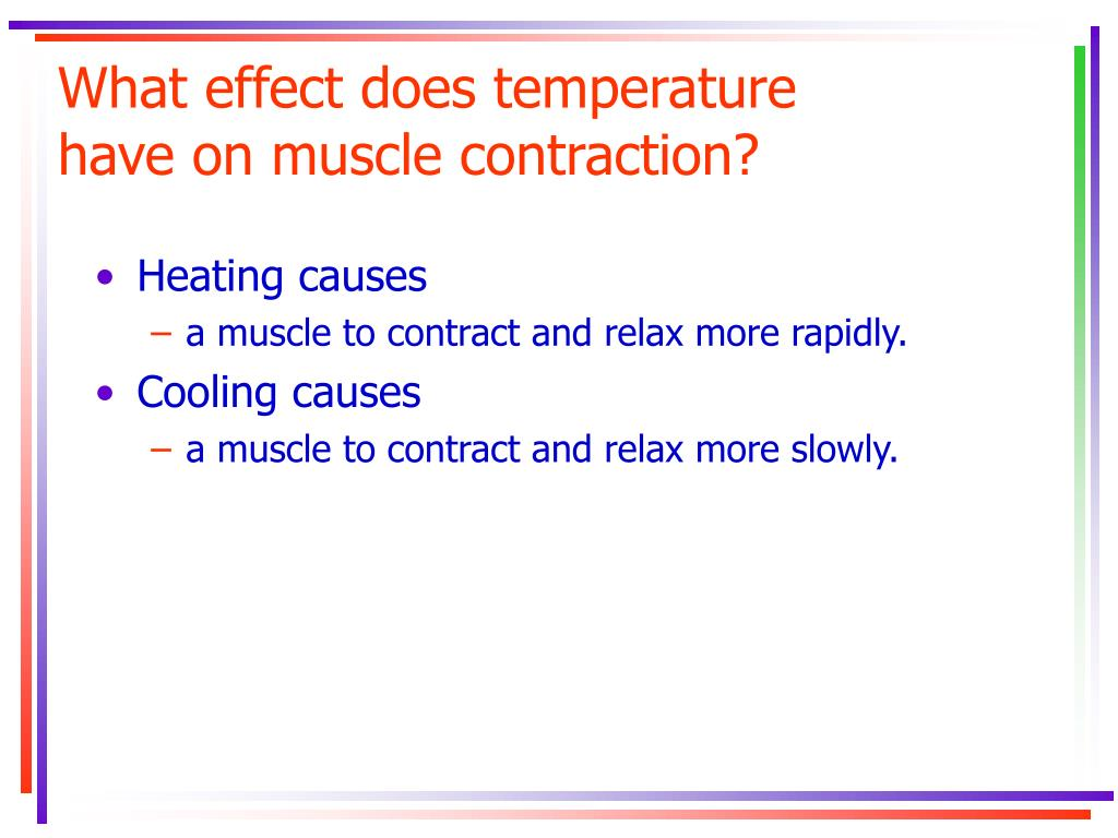 What effect does temperature