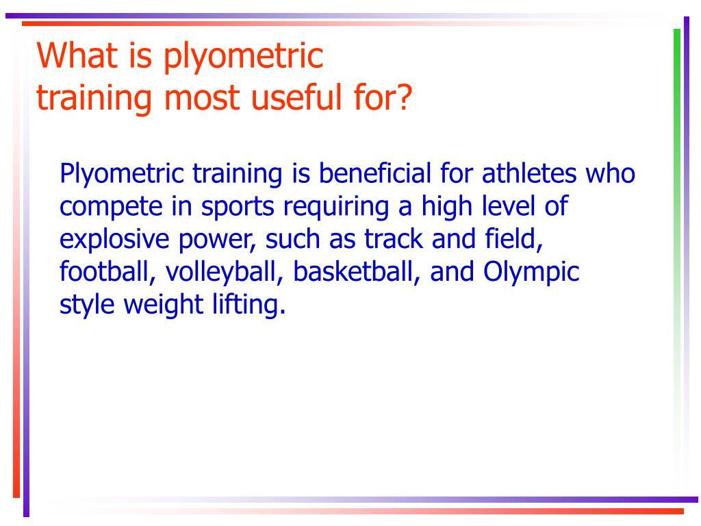 What is plyometric