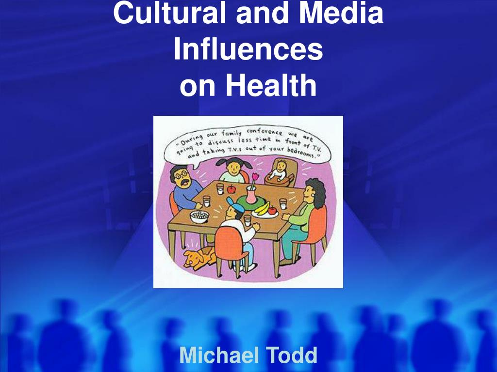 cultural and media influences on health