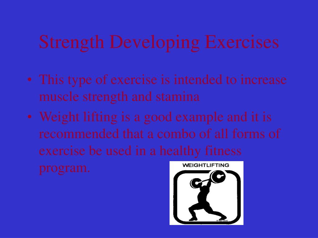 Strength Developing Exercises