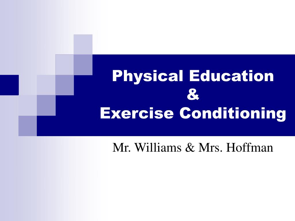 physical education exercise conditioning l.