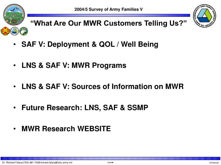 What are our mwr customers telling us