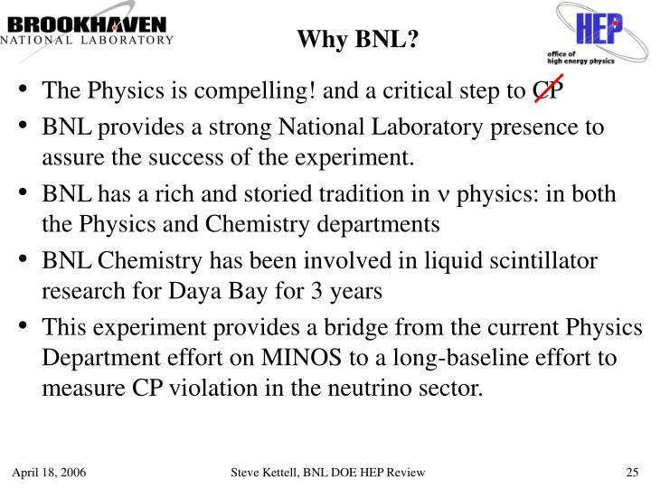 Why BNL?