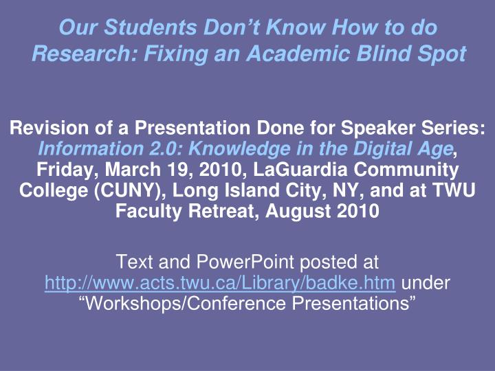 our students don t know how to do research fixing an academic blind spot n.