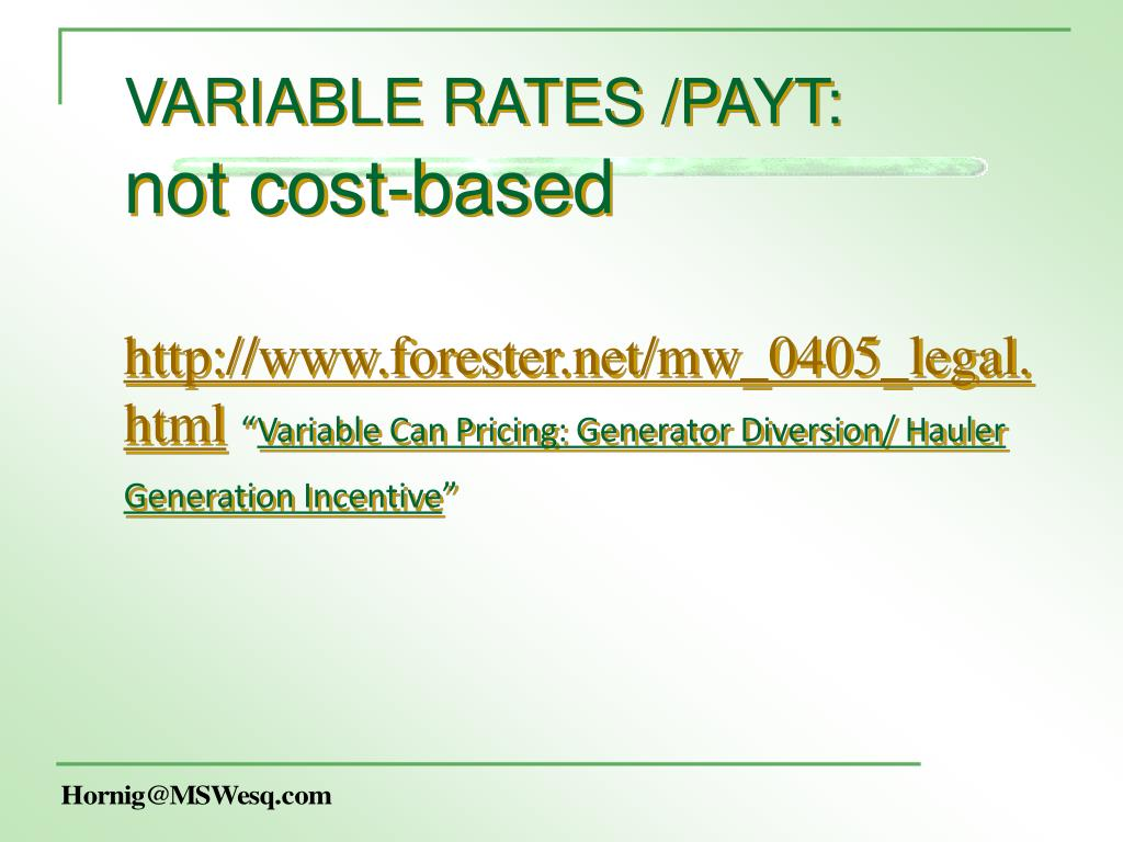 VARIABLE RATES /PAYT: