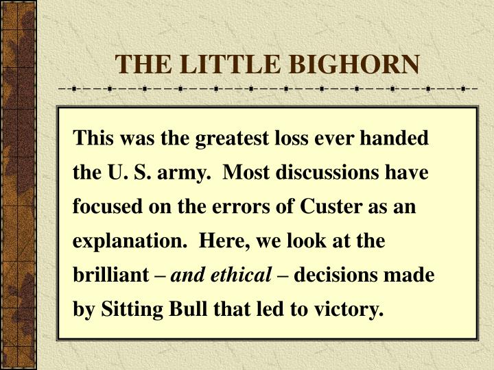 The little bighorn