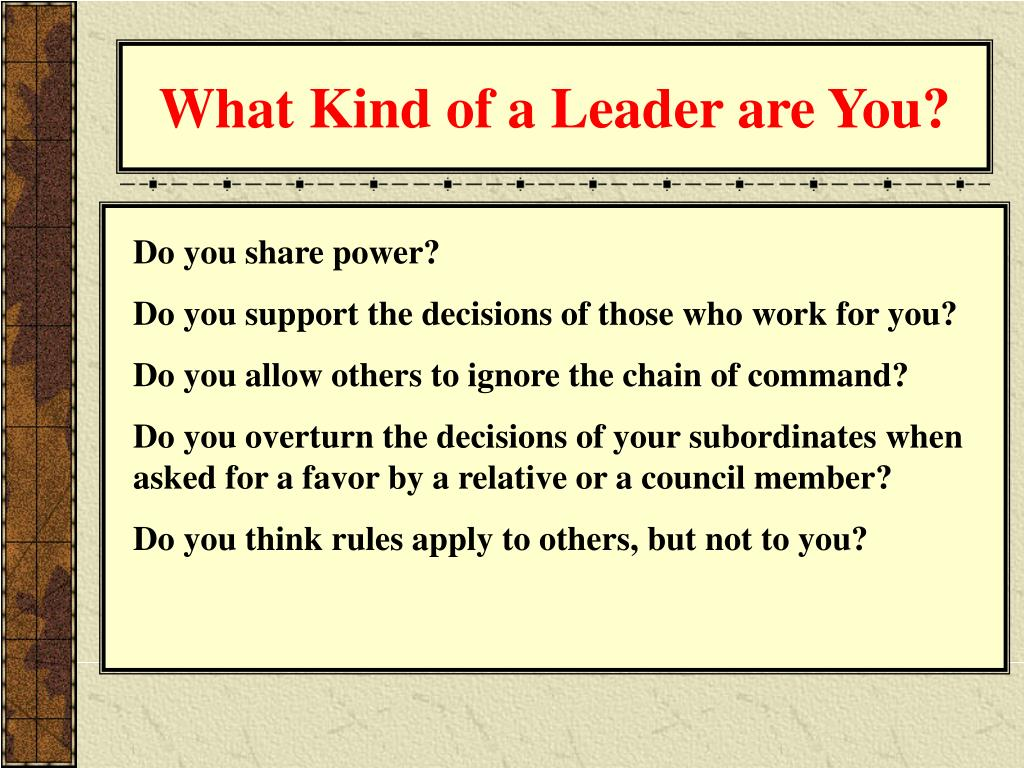 What Kind of a Leader are You?