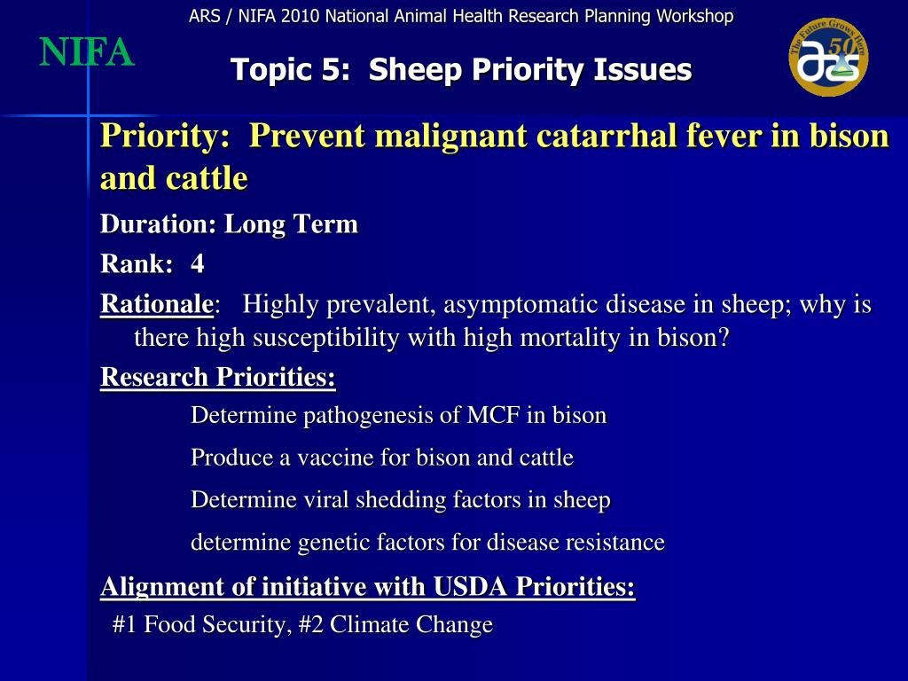 Priority:  Prevent malignant catarrhal fever in bison and cattle