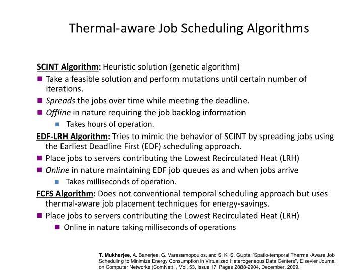 Thermal-aware Job Scheduling Algorithms