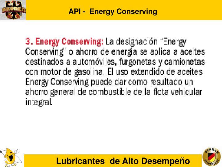 API -  Energy Conserving