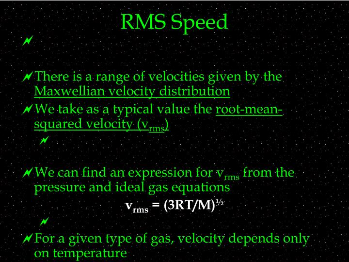 RMS Speed