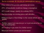socio economic electrical consumption survey14