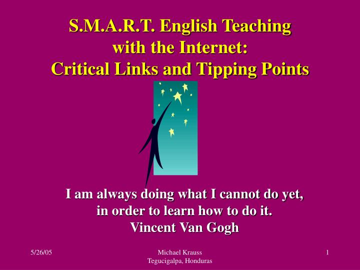 S m a r t english teaching with the internet critical links and tipping points