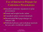 use of internet to prepare for conference presentations