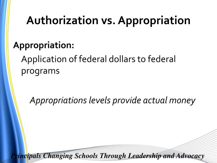Authorization vs. Appropriation
