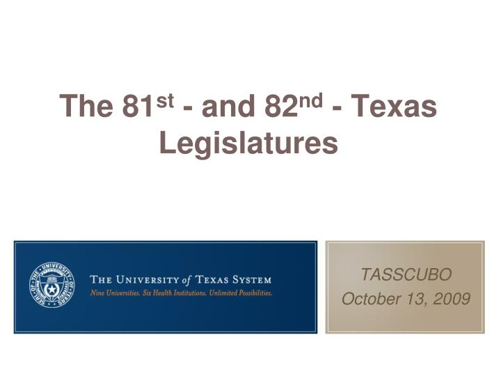 the 81 st and 82 nd texas legislatures n.