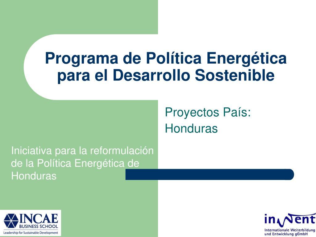 programa de pol tica energ tica para el desarrollo sostenible l.