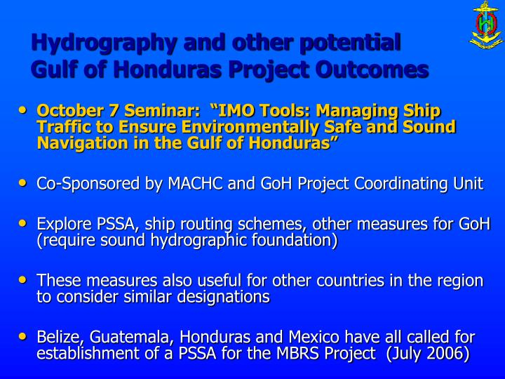Hydrography and other potential gulf of honduras project outcomes