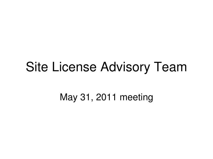 site license advisory team n.