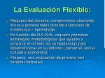la evaluaci n flexible
