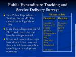public expenditure tracking and service delivery surveys2