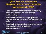 por qu es necesario diagnosticar correctamente los casos de tb