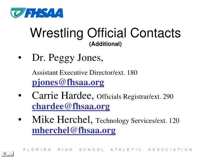 Wrestling official contacts additional