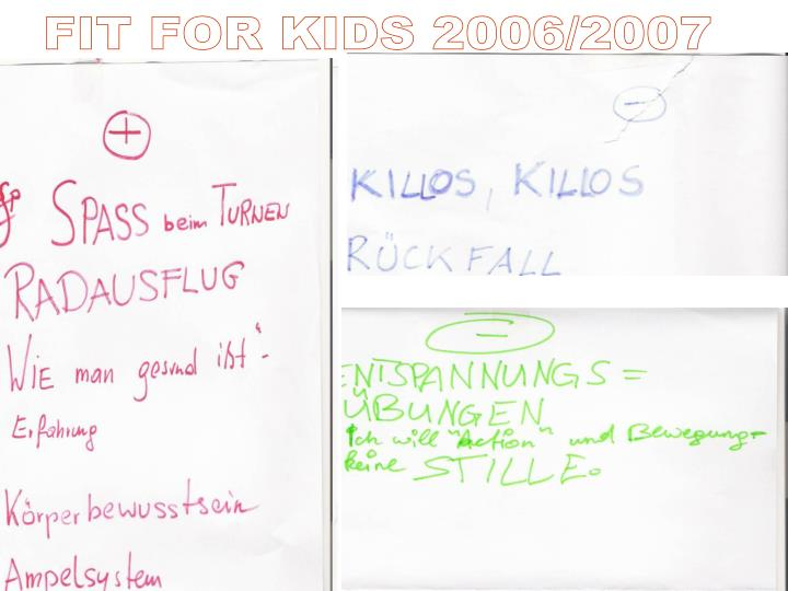 FIT FOR KIDS 2006/2007