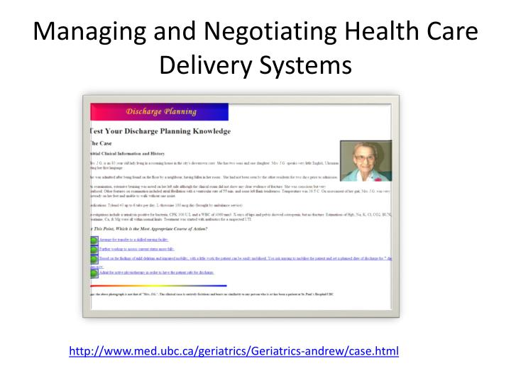 Managing and Negotiating Health Care Delivery Systems