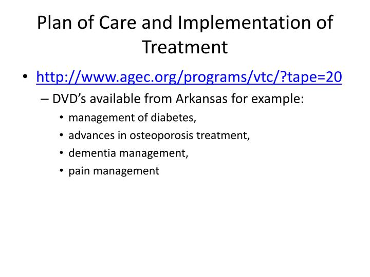Plan of Care and Implementation of Treatment