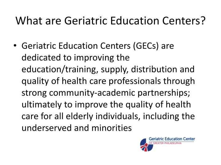 What are geriatric education centers