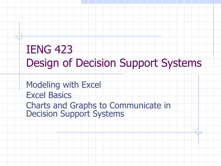 ieng 423 design of decision support systems n.