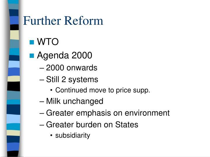 Further Reform