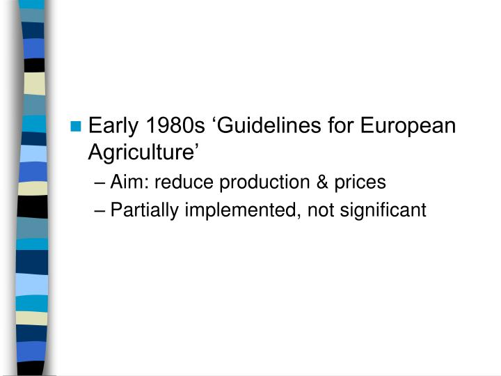 Early 1980s 'Guidelines for European Agriculture'