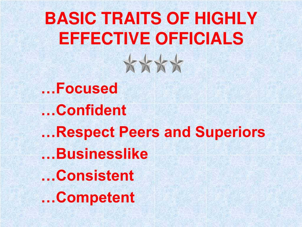 BASIC TRAITS OF HIGHLY EFFECTIVE OFFICIALS