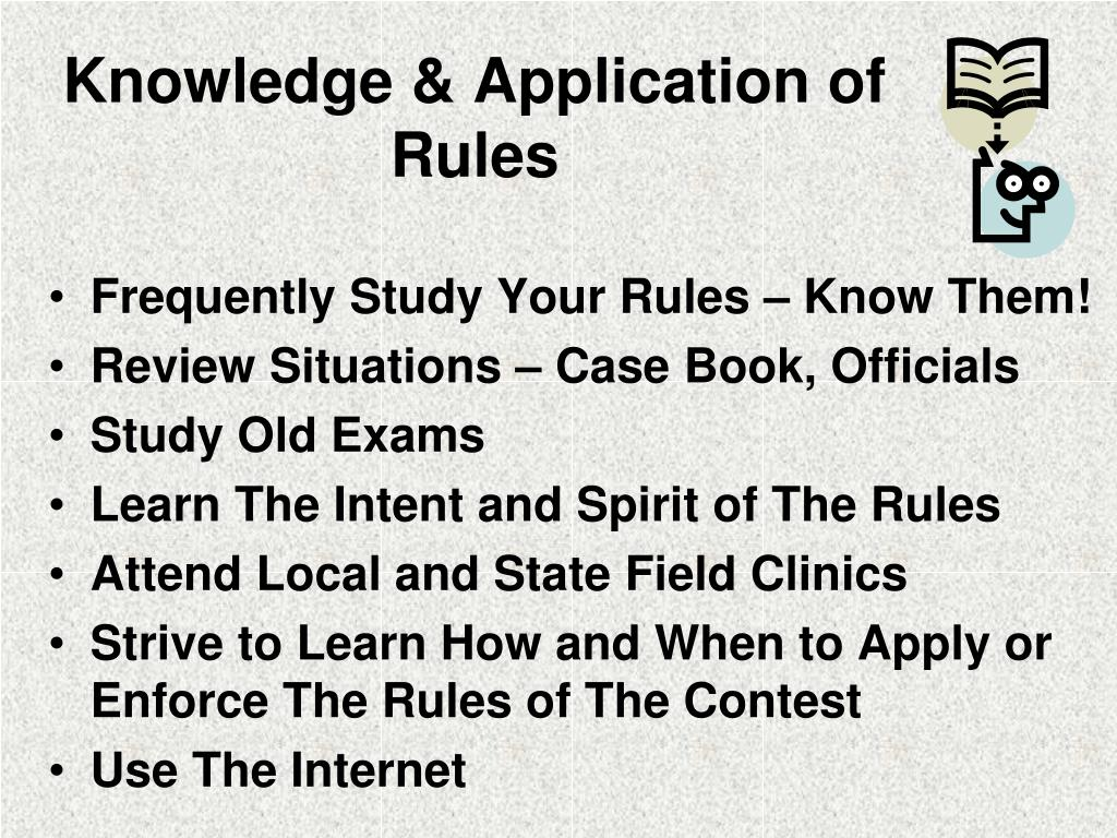 Knowledge & Application of Rules