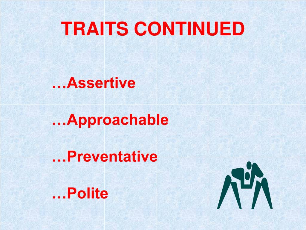 TRAITS CONTINUED