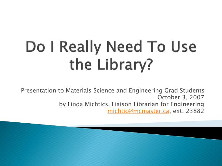 do i really need to use the library n.