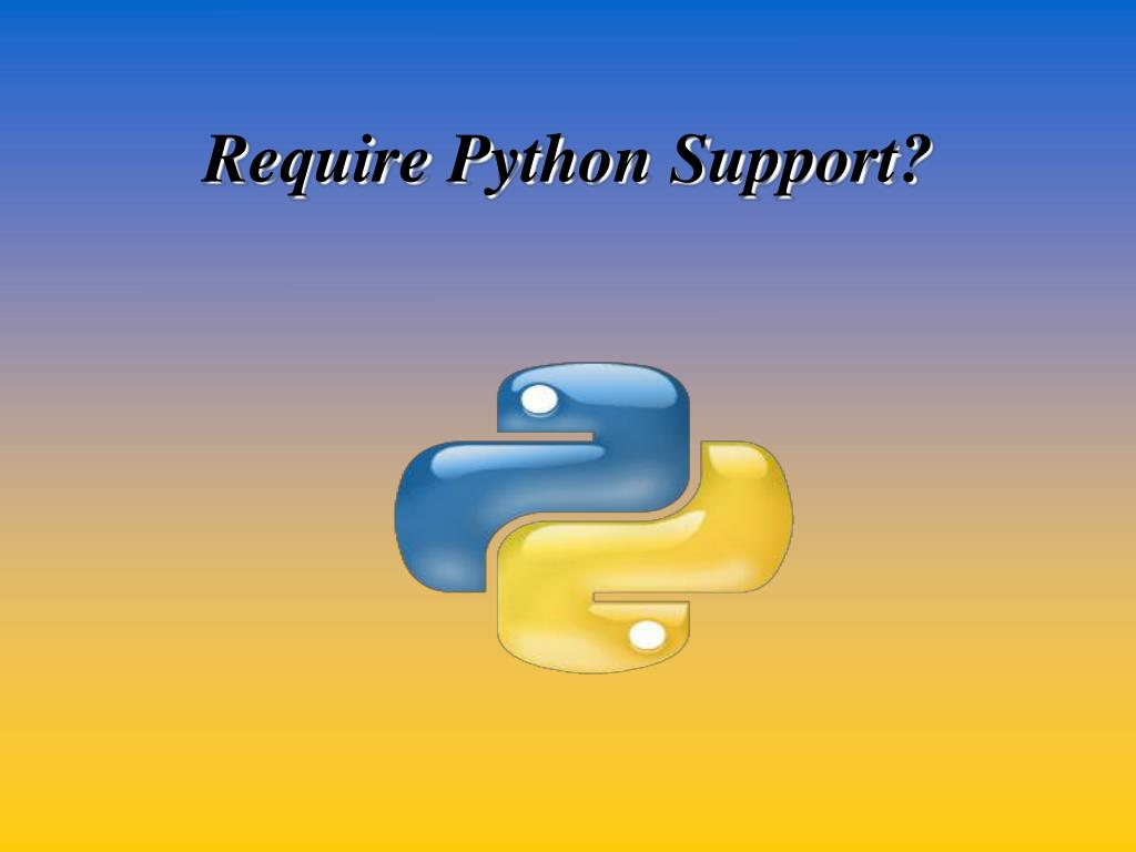 require python support l.